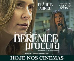 Berenice Procura hoje nos cinemas